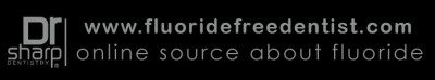 Your Online Source for Fluoride-Free News